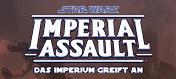 Star Wars - Imperial Assault Grundspiel und Erweiterungen