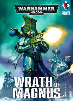 WH40K - Wrath Of Magnus